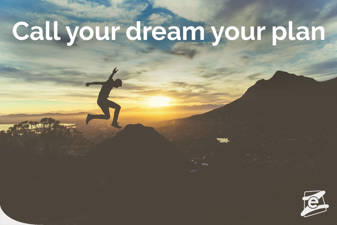 call your dream your plan - experience abroad - Ireland - go for it